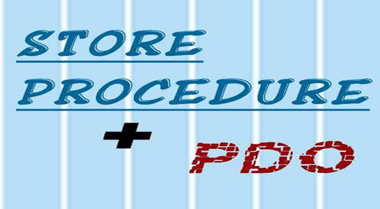 To use Store Procedure with PDO