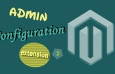 Magento Extension Admin Configuration