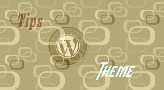 Tips to Help Choose Your Next WordPress Theme