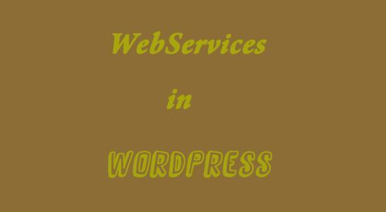 Webservice in Wordpress