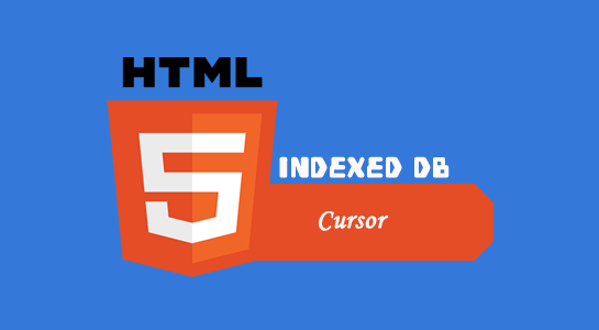 html5 indexed db cursor