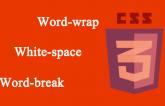 css 3 properties word-wrap,word-space and word-break
